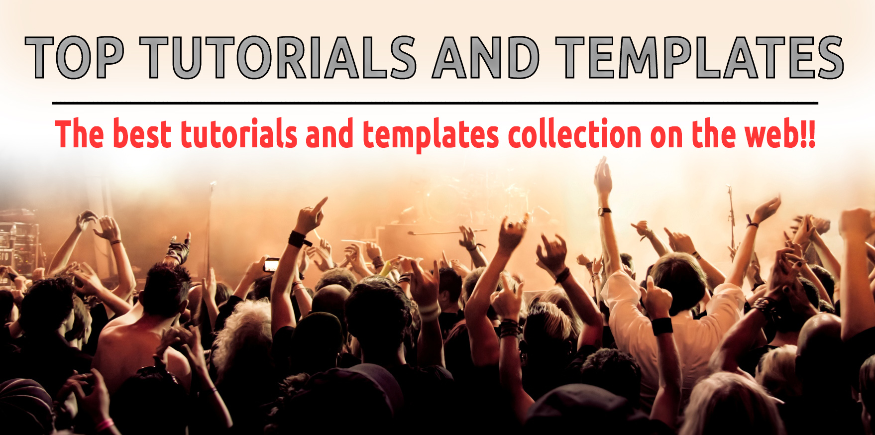 Top Tutorials and Templates