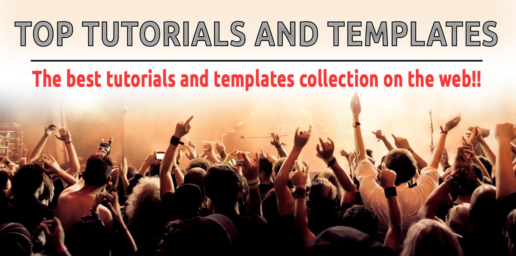 Top Tutorials and Templates